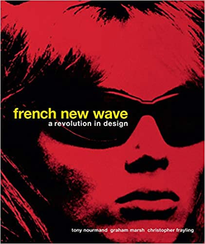 French New Wave : A Revolution In Design