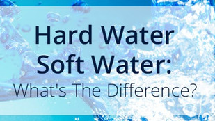 What is the difference between hard water versus soft water?