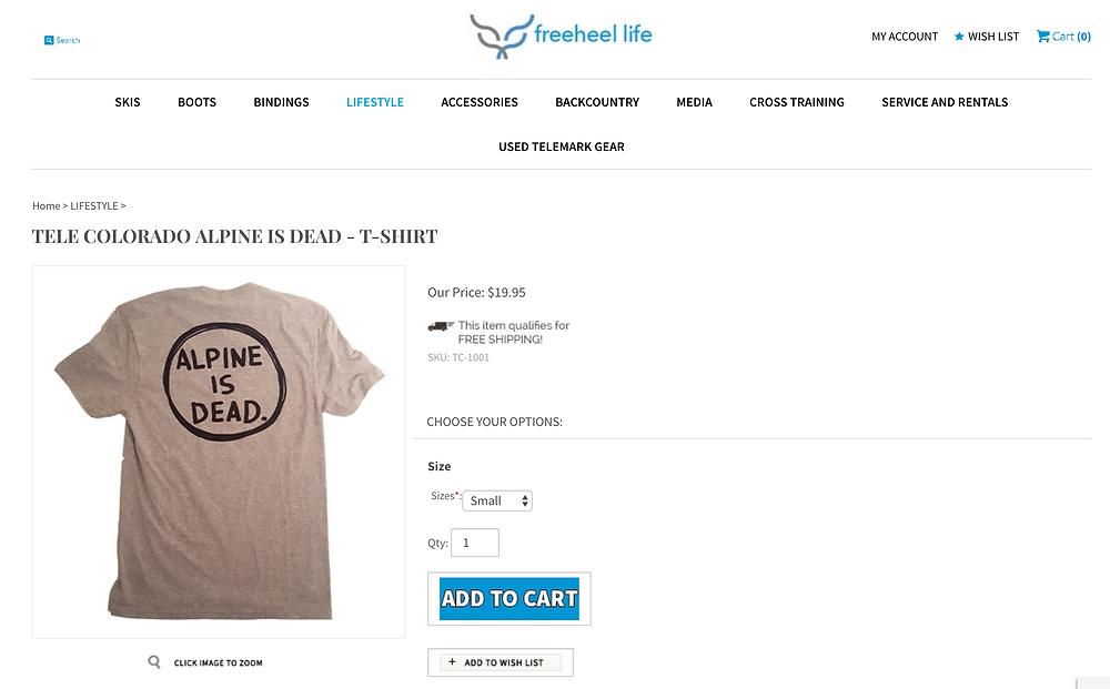 Alpine Is Dead T-Shirt On Sale at freeheellife.com!