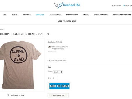 Alpine Is Dead T-Shirts!
