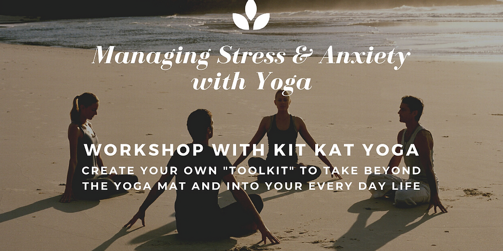On-line Managing Stress & Anxiety with Yoga Workshop
