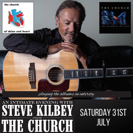 STEVE KILBEY - 31st July