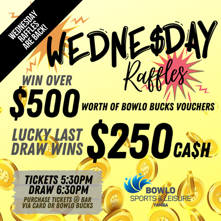 WEDNESDAY NIGHT RAFFLES