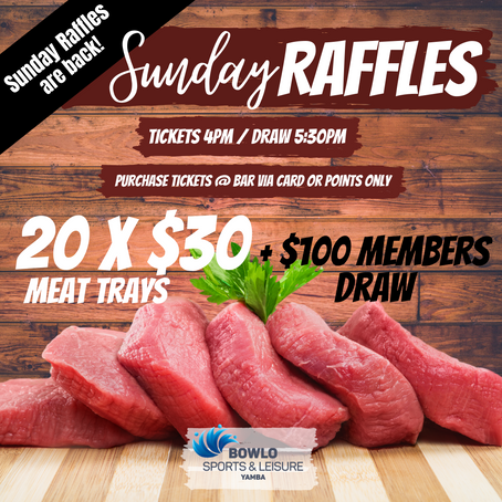 SUNDAY NIGHT MEAT RAFFLES