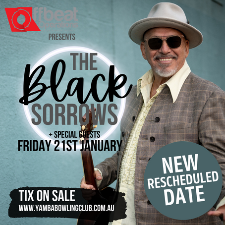 THE BLACK SORROWS - 21st January