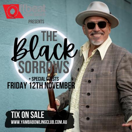 THE BLACK SORROWS - 12th November