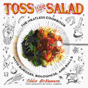 Toss Your Own Salad by Eddie McNamara