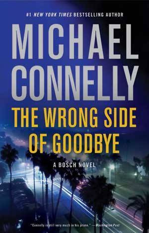Michael Connelly Wrong Side of Goodbye