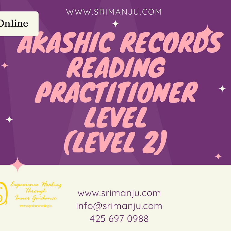Online Live In Person - Akashic Records Level  2 (Practitioners)