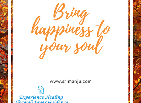 Bring happiness to your soul