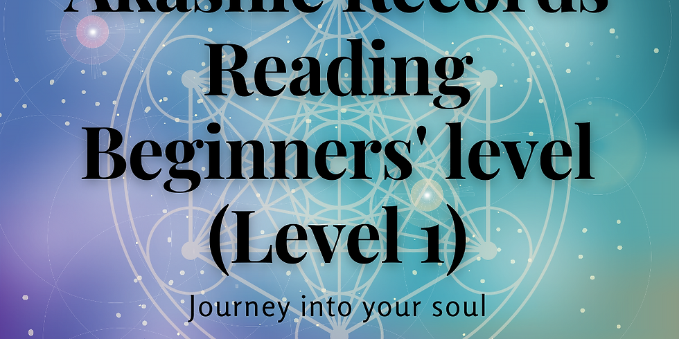 Online Live In Person - Akashic Records Level 1 (Beginners)  (1)