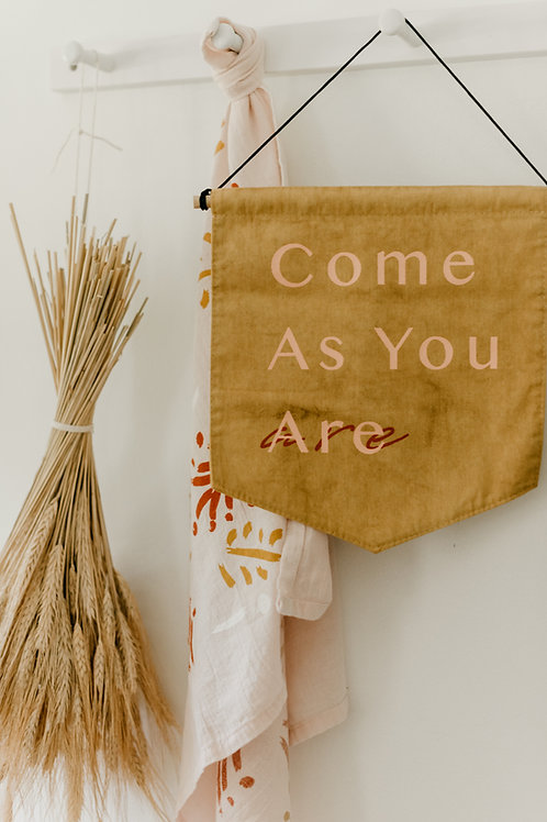 As You Are Banner