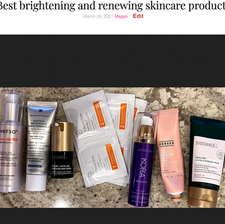 Best brightening and renewing skincare products