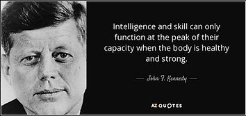 quote-intelligence-and-skill-can-only-function-at-the-peak-of-their-capacity-when-the-body