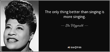 quote-the-only-thing-better-than-singing-is-more-singing-ella-fitzgerald-9-71-48.jpg