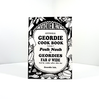 The Canny Geordie Cook Book