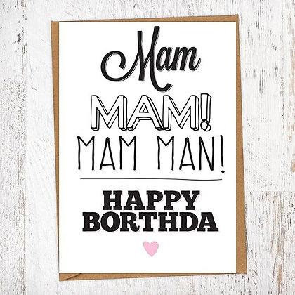 Mam MAM! MAM MAN! HAPPY BORTHDA Geordie Card