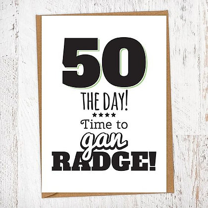 50 THE DAY! Time to gan RADGE! Geordie Card