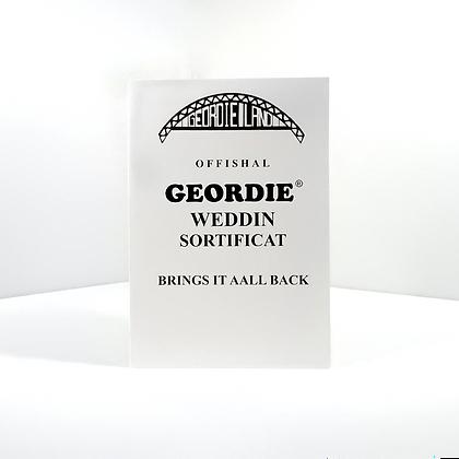 Geordie Weddin Sortificat