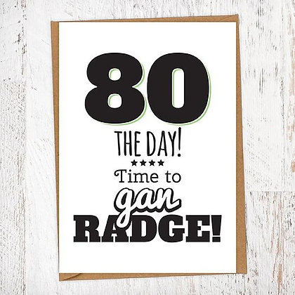 80 THE DAY! Time to gan RADGE! Geordie Card