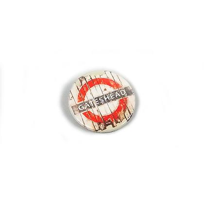 Gateshead Underground Sign Badge