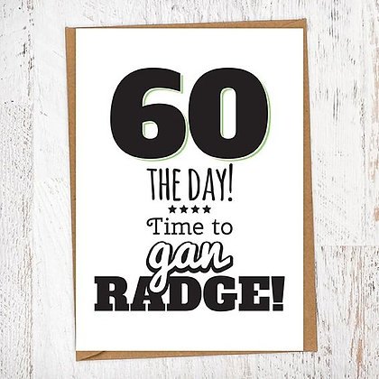60 THE DAY! Time to gan RADGE! Geordie Card