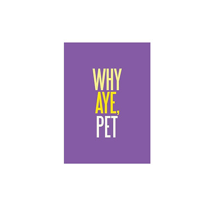 Why Aye, Pet Postcard