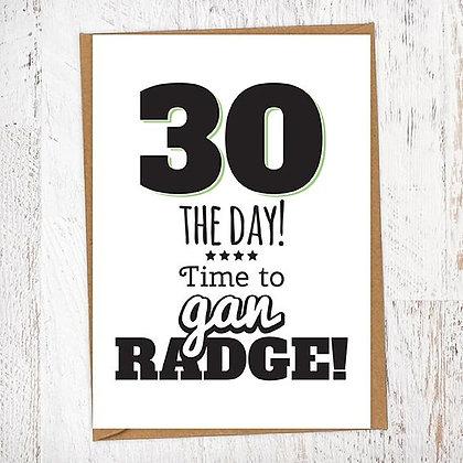 30 THE DAY! Time to gan RADGE! Geordie Card
