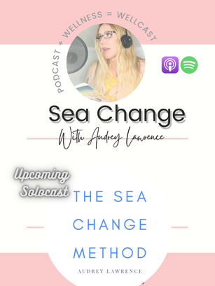 Audrey Lawrence Podscat Book Sea ChangeAudrey Lawrence Podcast