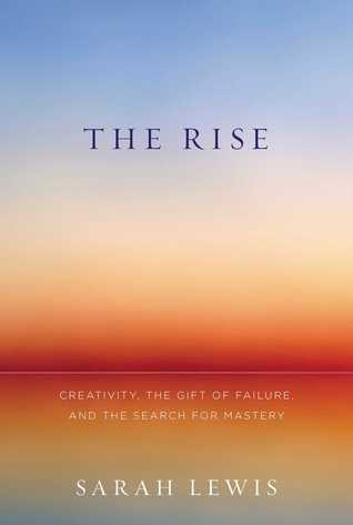 book review the rise by sarah lewis