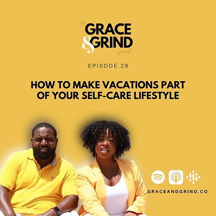 vacations and self-care
