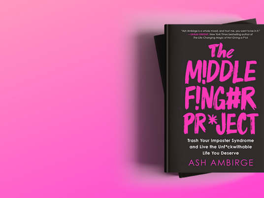 Book Review: The Middle Finger Project by Ash Ambirge