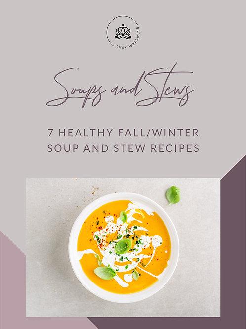 Fall/ Winter Warm Soups & Stews