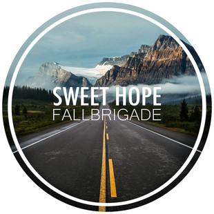 Fallbrigade Releases New Single // Sweet Hope