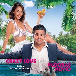Crazy Love: New Release Featuring Paty Cantu & Fallbrigade (Spanish Version)