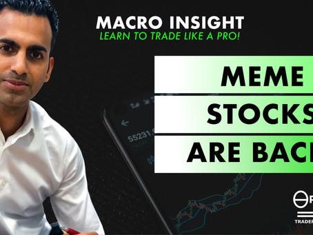 Meme stocks are back!