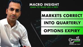 Markets Correct into Quarterly Expiry