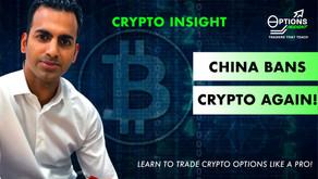 China Bans Crypto Again!