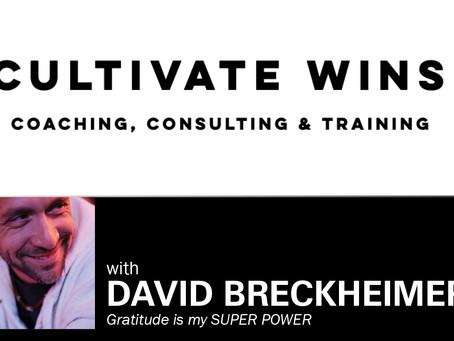Cultivate Wins - David Breckheimer