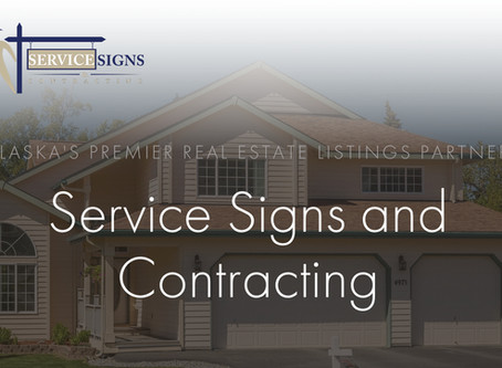 Service Signs - Alaska Based Sign Printing & Installation
