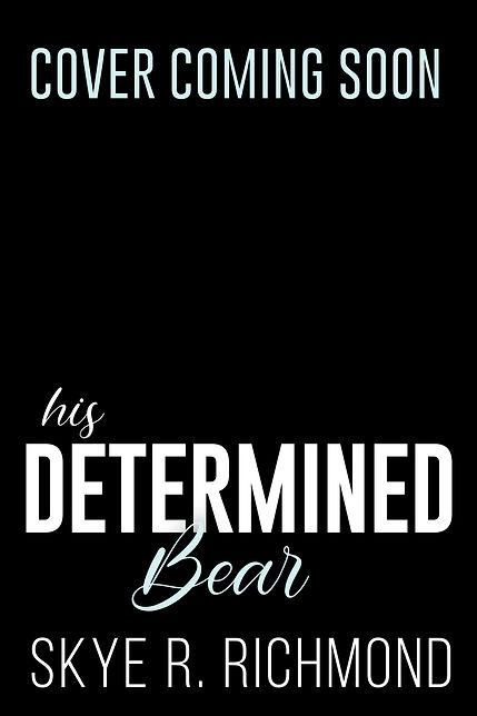 His Determined Bear CCS.jpg