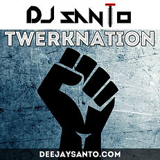 Twerknation - DJ Santo