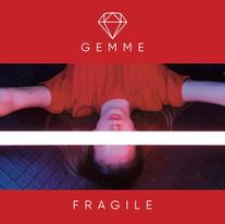 Gemme 'Fragile'