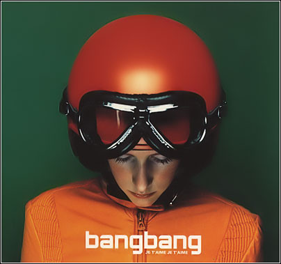 "bangbang ""Je t'aime Je t'aime"" LP"