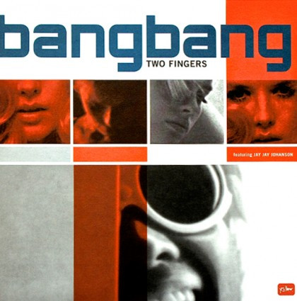 "bangbang ""Two Fingers"" EP"