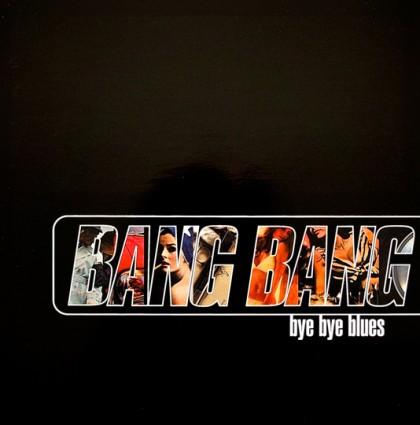 """bangbang """"Bye Bye Blues"""" EP"""