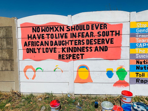 NO WOMXN SHOULD EVER HAVE TO LIVE IN FEAR - Women's Month Mural in Rammulotsi.