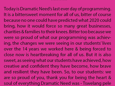 4th December 2020 - Last Day at Dramatic Need