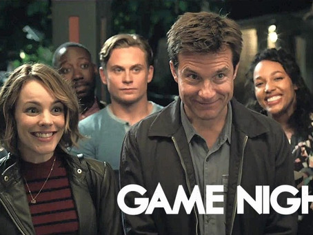 Game Night: You Had to Be There