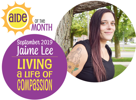 September 2019 Aide of the Month — Jaime Lee